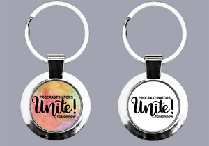 Procrastinators Unite! Tomorrow - Keyring