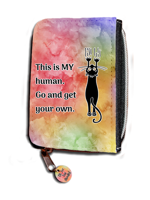 This Is MY Human. Go And Get Your Own - Purse