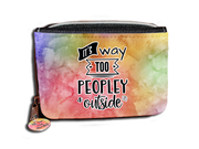 It's Way Too Peopley Outside - Purse