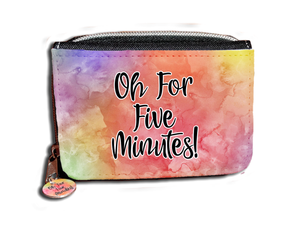 Oh For Five Minutes! - Purse