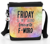 Friday Is My Second Favourite F-Word - Reporter Bag