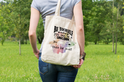 Be Yourself, Unless You Can Be A Unicorn, Then Be That - Tote Bag
