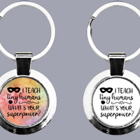 I Teach Tiny Humans. What's Your Superpower? - Keyring