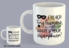 I Teach Tiny Humans. What's Your Superpower? - Mug