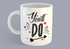 You'll Do - Mug