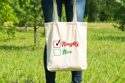 Naughty or Nice? (Naughty) - Tote Bag