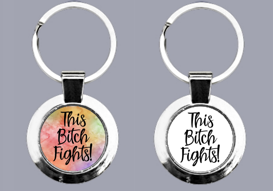 This Bitch Fights! - Keyring