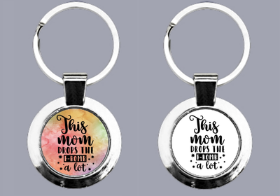 This Mom Drops The F-Bomb a Lot - Keyring