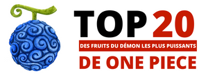 Top 20 des Fruits du Démon Les Plus Puissants De One Piece
