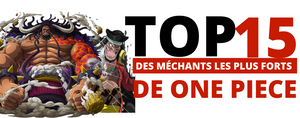 Top 15 Des Méchants de One Piece
