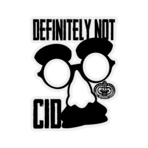 """DEFINITELY NOT CID"" STICKER"