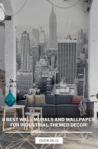 8 Best Wall Murals and wallpaper for Industrial themed Decor!