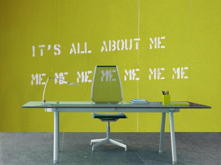 It's all about me Wall Mural-Urban,Words-Eazywallz