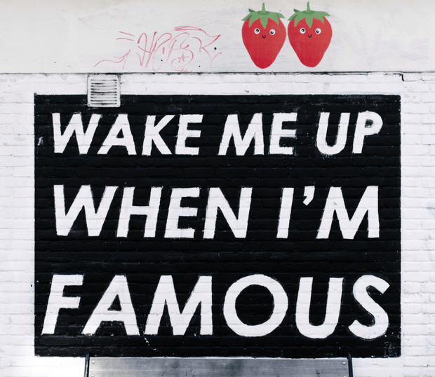 Wake Me Up When I'm Famous Wall Mural-Urban-Eazywallz