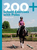 200+ School Exercises with Poles by Claire Lilley