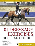 101 Dressage Exercises For Horse & Rider by Jec Aristotle Ballou