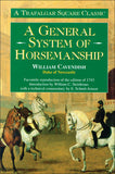 A General System of Horsemanship by William Cavendish