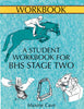 A Student Workbook for BHS Stage Two by Maxine Cave