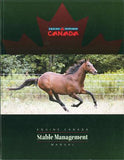 Stable Management Manual by Equestrian Canada