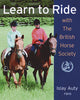 Learn To Ride with The British Horse Society by Islay Auty FBHS