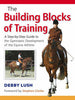 The Building Blocks of Training by Debby Lush