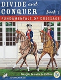 Divide and Conquer, Book 1 - Fundamentals of Dressage