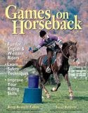 Games on Horseback By: Betty Bennett-Talbot