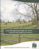 Land Management Guide by Langley Enviromental Partners Society (LEPS)