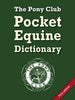 Pocket Equine Dictionary by The Pony Club