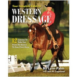 Your Complete Guide to Western Dressage By Lynn Palm