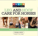 Leg and Hoof Care for Horses by Micaela Myers