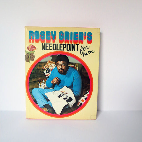 Rosey Grier's Needle Point for Men Vintage Book - Vintage Needlepoint Book - Rosey Grier Book