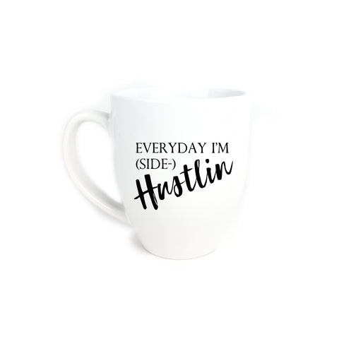 Everyday I'm Hustlin Mug