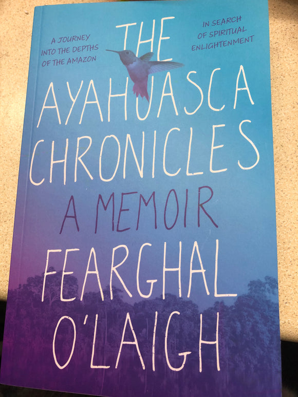 The Ayahjasca Chronicles