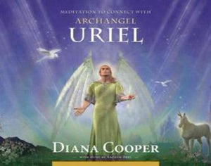 CD:  Meditation to connect with Archangel Uriel by Diana Cooper