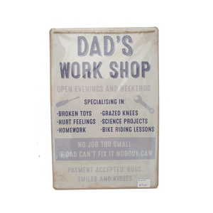 Dad's Work Shop Sign
