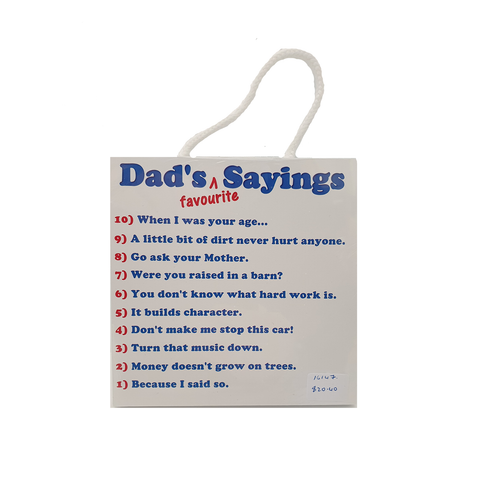 Dad's Favourite Sayings