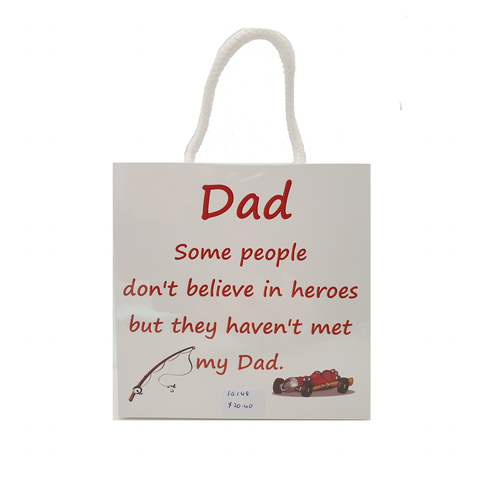 Dad Hero Sign