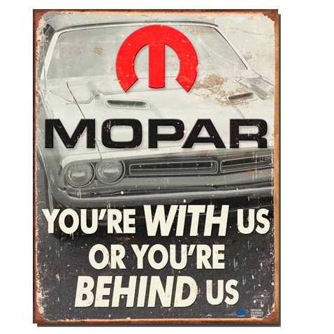 With Us Mopar Tin Sign