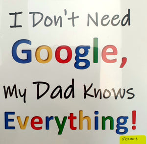 Don't Need Google Fathers Day Plaque