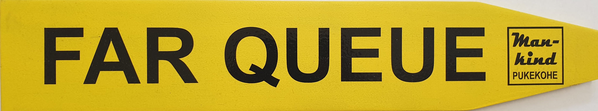 Street Sign 'Far Queue'