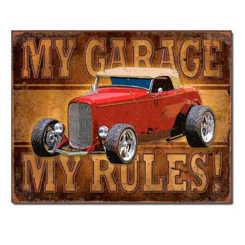 My Garage Rules Tin Sign
