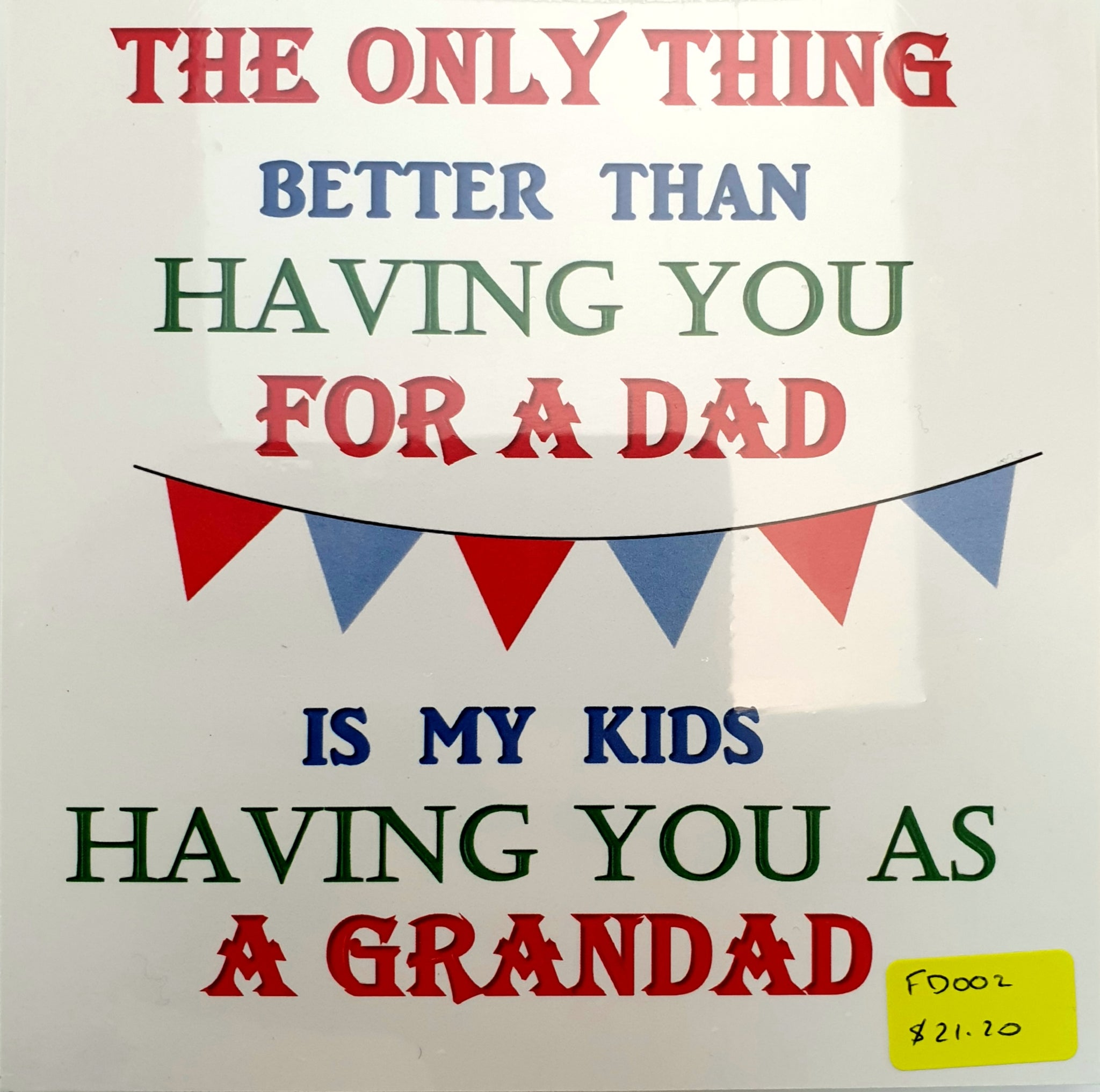 Only Thing Better Fathers Day Plaque