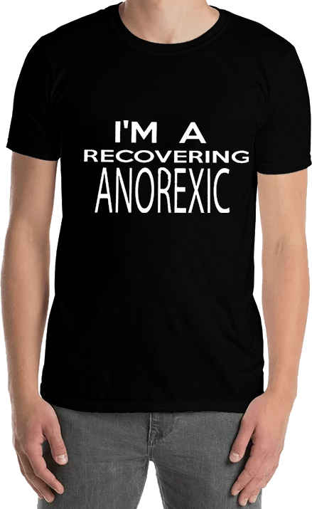 I'm A Recovering Anorexic - Tee Shirt - Sweat Shirt - Hoodie