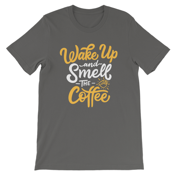 Wake Up And Smell Coffee