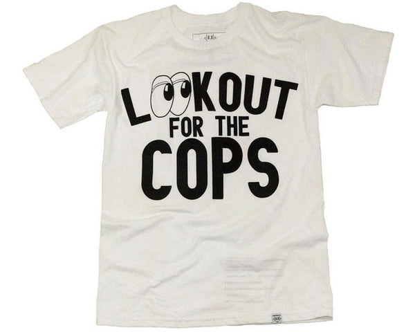 Look Out For the Cops!