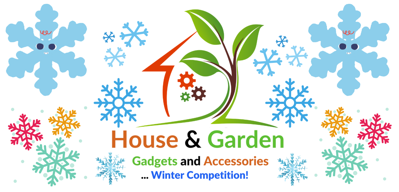 House and Garden Gadgets Competition