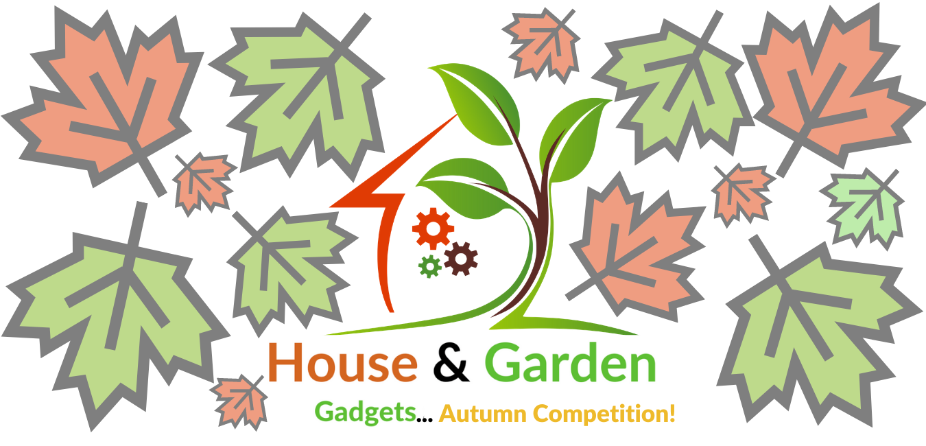 HOUSE AND GARDEN GADGETS AUTUMN COMPETITION