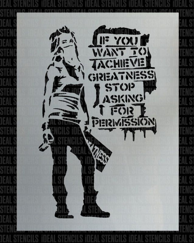 "Banksy stencil ""If you want to achieve greatness..."""