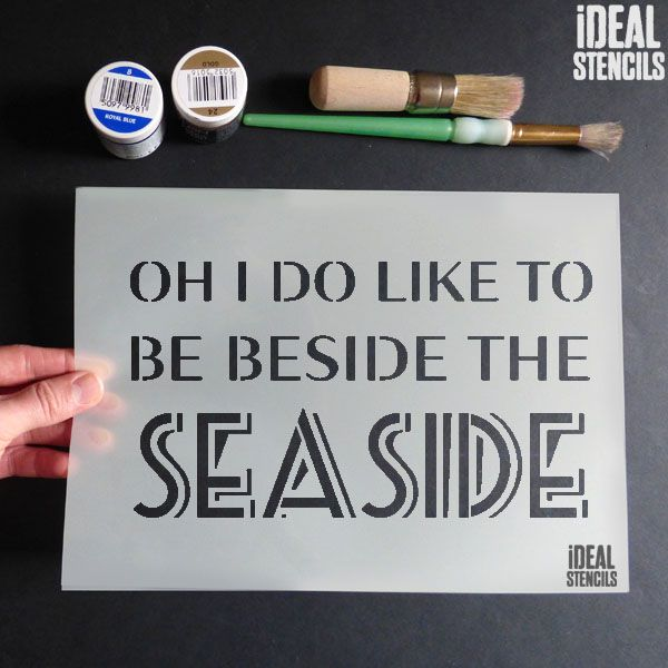 Oh I do like to be beside the seaside quote stencil
